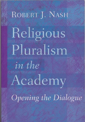 Religious Pluralism In The Academy Opening The Dialogue  2002 edition cover
