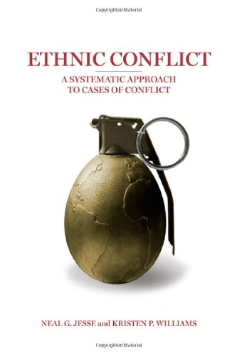 Ethnic Conflict A Systematic Approach to Cases of Conflict  2010 (Revised) edition cover