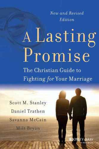 Lasting Promise The Christian Guide to Fighting for Your Marriage 2nd 2014 edition cover