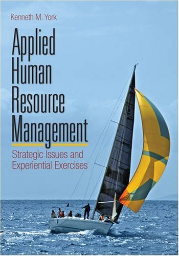 Applied Human Resource Management Strategic Issues and Experiential Exercises  2009 edition cover