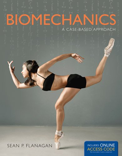 Biomechanics A Case-Based Approach  2014 edition cover