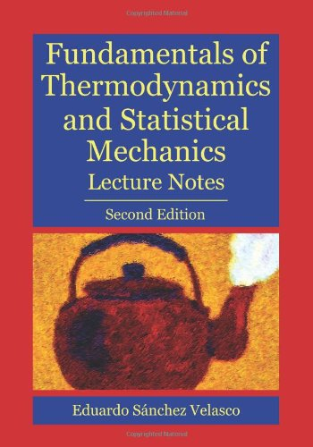 Fundamentals of Thermodynamics and Statistical Mechanics Second Edition N/A edition cover