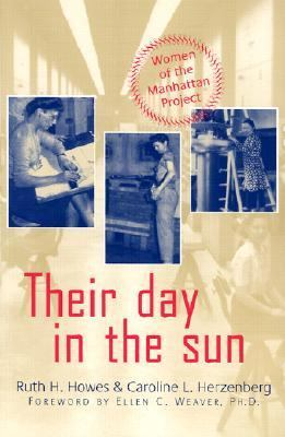 Their Day in the Sun Women of the Manhattan Project  2003 edition cover