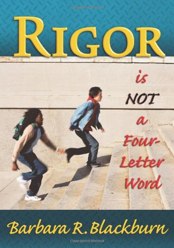 Rigor Is Not a Four Letter Word  2008 edition cover