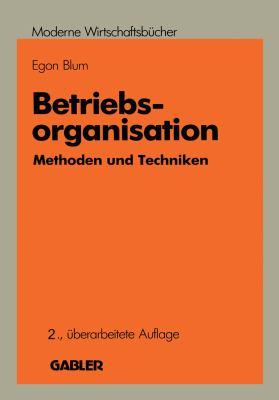 Betriebsorganisation: Methoden Und Techniken  1988 edition cover