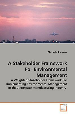 A Stakeholder Framework for Environmental Management:   2009 edition cover