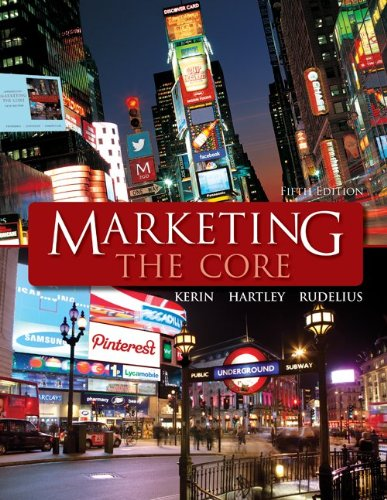 Marketing: the Core  5th 2013 9780078028922 Front Cover