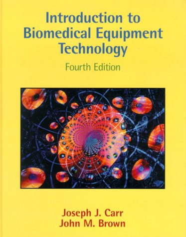 Introduction to Biomedical Equipment Technology  4th 2001 (Revised) 9780130104922 Front Cover