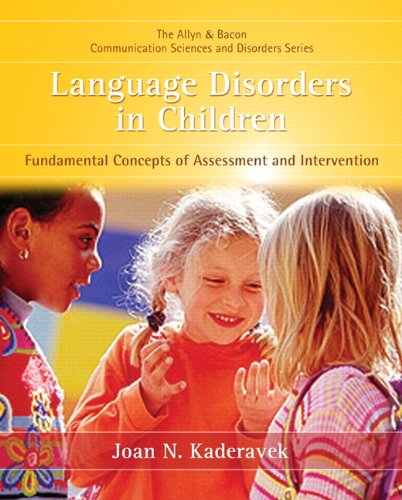 Language Disorders in Children Fundamental Concepts of Assessment and Intervention  2011 edition cover