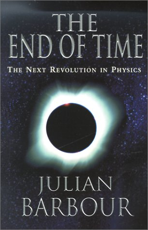 End of Time The Next Revolution in Physics N/A edition cover