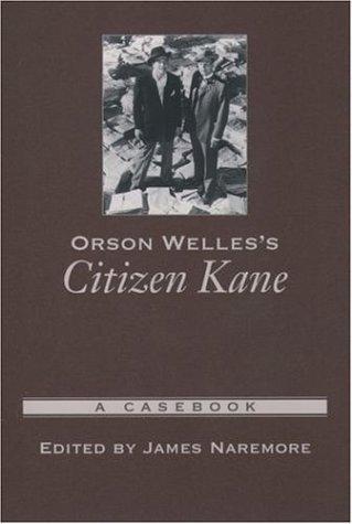 Orson Welles's Citizen Kane A Casebook  2004 edition cover