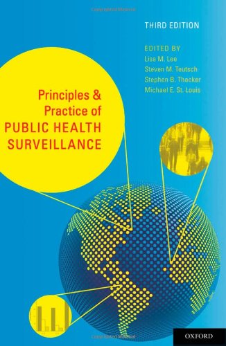 Principles and Practice of Public Health Surveillance  3rd 2010 edition cover