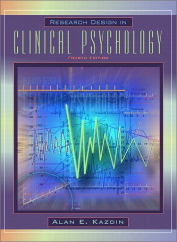 Research Design in Clinical Psychology  4th 2003 (Revised) edition cover