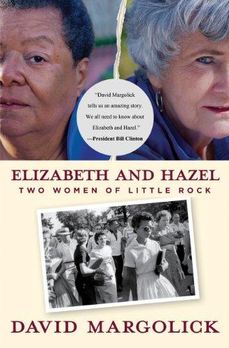 Elizabeth and Hazel Two Women of Little Rock  2012 edition cover