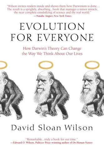 Evolution for Everyone How Darwin's Theory Can Change the Way We Think about Our Lives  2007 edition cover