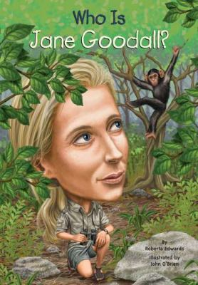 Who Is Jane Goodall?   2012 9780448461922 Front Cover