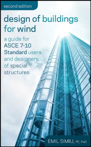 Design of Buildings for Wind A Guide for ASCE 7-10 Standard Users and Designers of Special Structures 2nd 2011 9780470464922 Front Cover