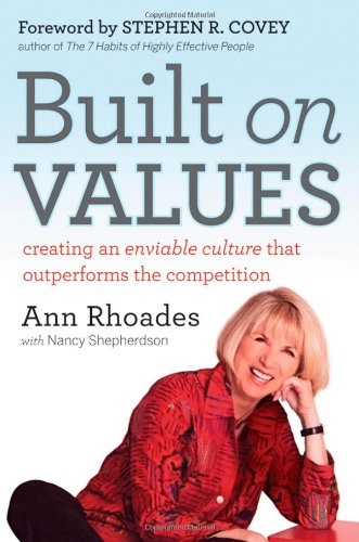Built on Values Creating an Enviable Culture That Outperforms the Competition  2011 edition cover