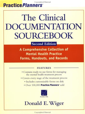 Clinical Documentation Sourcebook A Comprehensive Collection of Mental Health Practice Forms, Handouts, and Records 2nd 1999 edition cover
