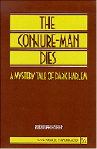 Conjure-Man Dies A Mystery Tale of Dark Harlem Reprint  edition cover