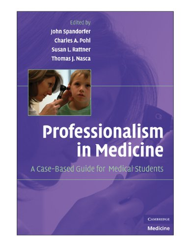 Professionalism in Medicine The Case-Based Guide for Medical Students  2009 9780521704922 Front Cover