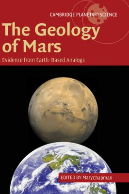 Geology of Mars Evidence from Earth-Based Analogs  2006 9780521832922 Front Cover