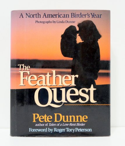 Feather Quest A North American Birder's Year  1992 9780525933922 Front Cover