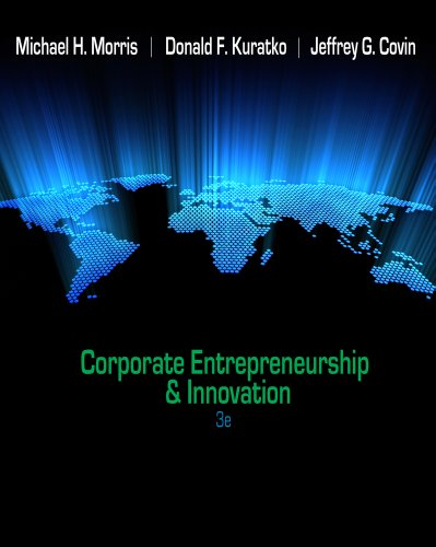 Corporate Entrepreneurship and Innovation  3rd 2011 (Revised) 9780538478922 Front Cover