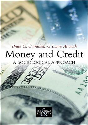 Money and Credit A Sociological Approach  2010 edition cover