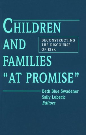 "Children and Families ""At Promise"" Deconstructing the Discourse of Risk N/A edition cover"