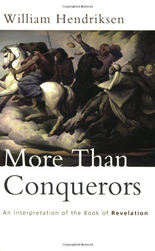 More Than Conquerors An Interpretation of the Book of Revelation Reprint  edition cover