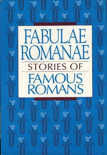 Fabulae Romanae Stories of Famous Romans  1993 (Student Manual, Study Guide, etc.) edition cover