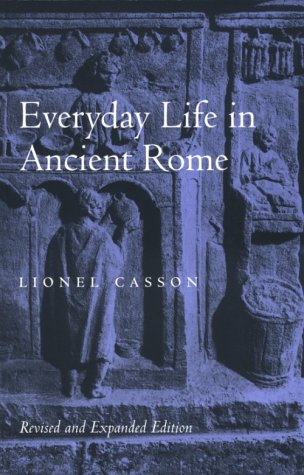 Everyday Life in Ancient Rome  2nd 1998 (Revised) edition cover