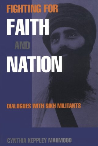 Fighting for Faith and Nation Dialogues with Sikh Militants  1997 edition cover