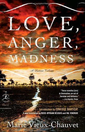 Love, Anger, Madness A Haitian Triptych N/A edition cover