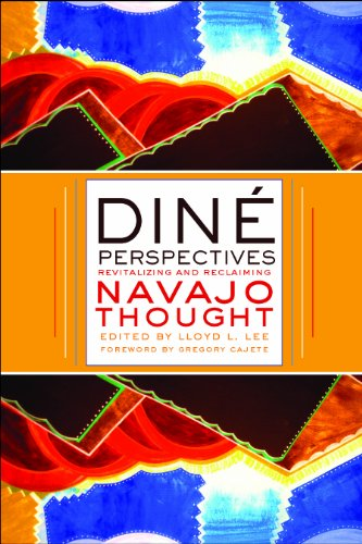 Din� Perspectives Revitalizing and Reclaiming Navajo Thought 2nd 2014 9780816530922 Front Cover