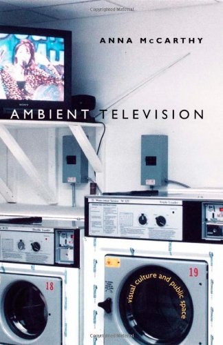 Ambient Television Visual Culture and Public Space  2001 edition cover