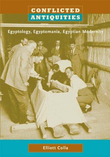Conflicted Antiquities Egyptology, Egyptomania, Egyptian Modernity  2008 edition cover