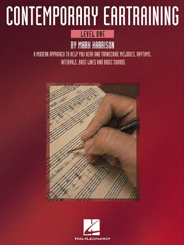 Contemporary Eartraining A Modern Approach to Help You Hear and Transcribe Melodies, Rhythms, Intervals, Bass Lines and Basic Chords  2002 edition cover