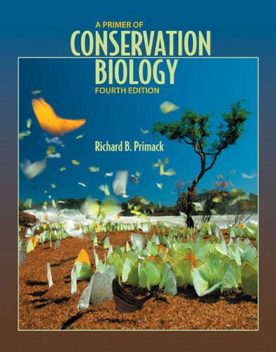 Primer of Conservation Biology  4th 2008 (Revised) edition cover
