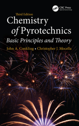 Cover art for The Chemistry of Pyrotechnics: Basic Principles and Theory, 3rd Edition