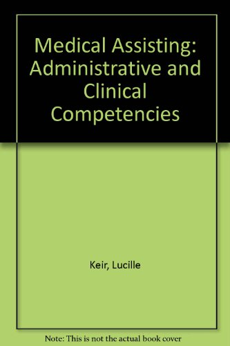 Medical Assisting: Administrative and Clinical Competencies 5th 2003 9781401856922 Front Cover