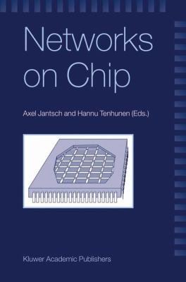 Networks on Chip   2003 9781402073922 Front Cover
