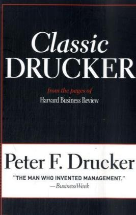 Classic Drucker From the Pages of Harvard Business Review  2008 edition cover