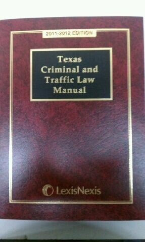 Texas Traffic Laws 2011-2012:  2011 edition cover