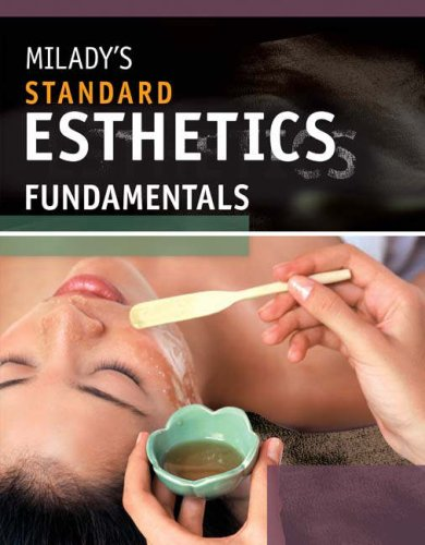 Milady's Standard Esthetics Fundamentals 10th 2009 edition cover