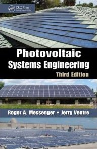 Photovoltaic Systems Engineering, Third Edition  3rd 2010 (Revised) edition cover