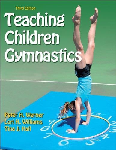 Teaching Children Gymnastics-3rd Edition  3rd 2012 edition cover