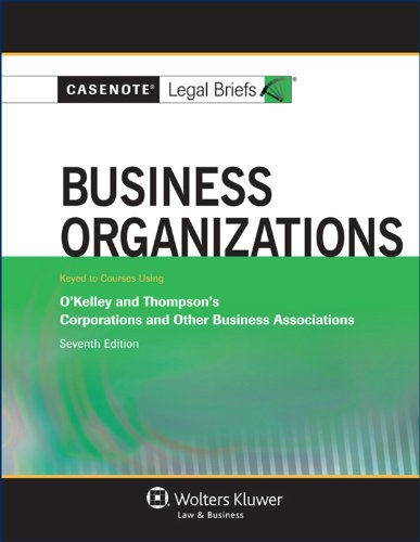Business Organizations Okelley and Thompson's Corporations and Other Business Associations 7th edition cover