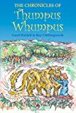Chronicles of Thumpus Wumpus  N/A 9781493514922 Front Cover